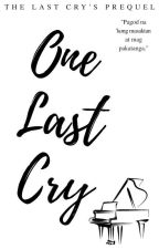 One Last Cry (COMPLETED) by hoshilova
