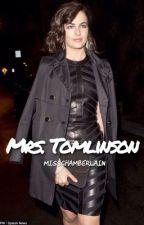 MRS. TOMLINSON ✖️ LOUIS TOMLINSON by misschamberlain