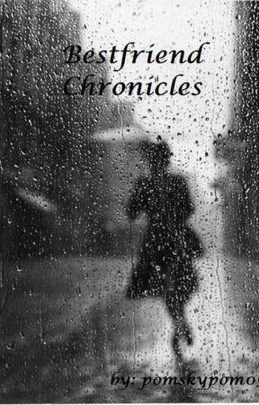 Bestfriend Chronicles by pomskypom05