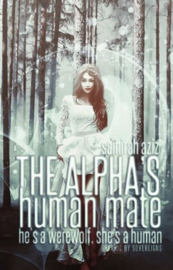 The Alpha's Human Mate