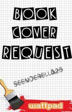 Book Cover Request! (OPEN) by SEENDERELLA26