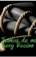 Sumisa de mi Sexy Vecino by LindaAlCh