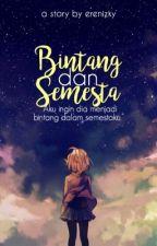 Bintang dan Semesta (Like A Star) by erenizky