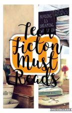 Teen Fiction Must Reads by ordinarygirl550