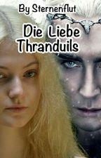Die Liebe Thranduils by Sternenflut