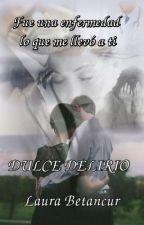 DULCE DELIRIO  #parafraseandoawards by Laura19971120