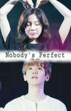 Nobody's Perfect 1 & 2 by Aly_Ars01