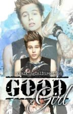 Good girl (5SOS fanfic) by xWalkingIn1Direction