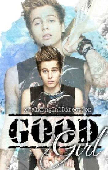 Good girl (5SOS fanfic)
