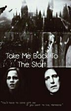 Take Me Back To The Start by HermioneJean_Snape