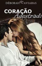 CORAÇÃO ADESTRADO by DeborahMarcia