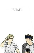 Blind {Lashton} #Wattys2015 ✔ by hoodfxrpresident