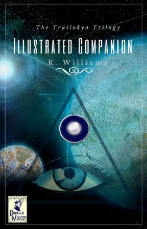 Trailokya Trilogy Illustrated Companion by KellyWilliams701