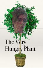The Very Hungry Plant by amoeba1daf