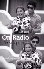 On Radio by insyiraputri