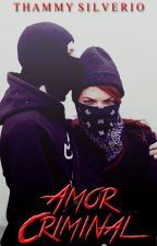 Amor criminal by thammy10