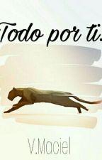 Todo Por Ti. [Fred Weasley] (Corrigiendo) by Vokim7