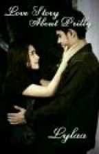 Love Story About Prilly by lylacerreweett