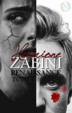 HERMIONE ZABINI, Tome I : Renaissance (en correction) by Omiya_