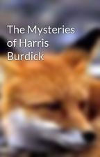 The Mysteries of Harris Burdick by ExactlyWhat