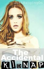 The Accidental Kidnap // 1D Fanfic by JustHangingOn