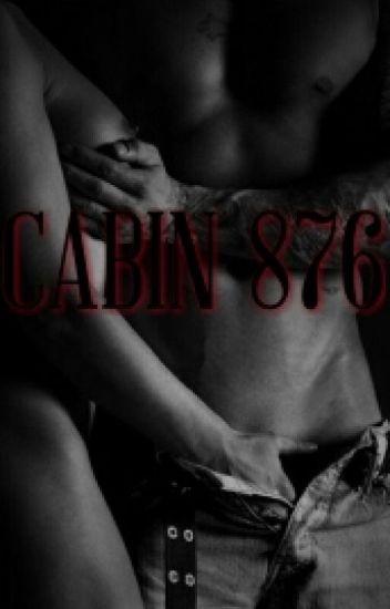 Cabin 876