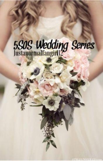 5SOS Wedding Series♡ (Book 1)