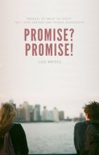 Promise? Promise! [1] | ✔ by liza-writes