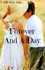 Forever And A Day by ThatGirlYouKnow_x