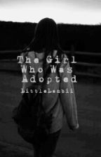 The Girl Who Was Adopted by LittleLambii