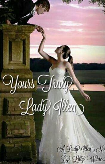 Yours Truly, Lady Illea (Illean Fanfics #2, A Lady Illea Novel)