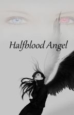 Halfblood Angel by Laluna97