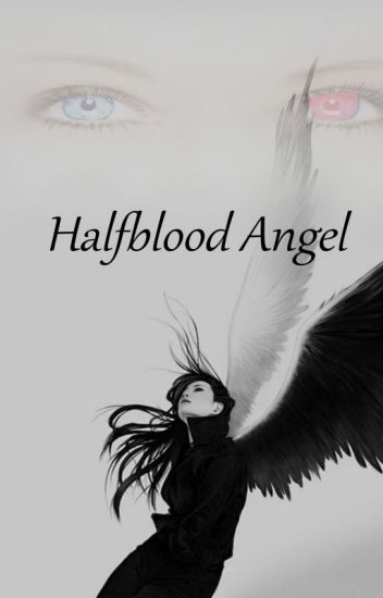 Halfblood Angel
