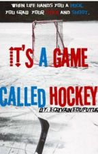 It's a Game Called Hockey by ecrivainedufutur