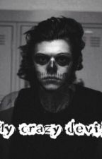 My crazy devil [Harry Styles] by AnastasiaBooom69