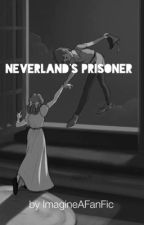 Neverland's prisoner {Peter Pan/ Robbie Kay fanfic} by ImagineAFanFic