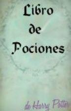 Libro de Pociones de Harry Potter by ReaderAlwaysForever