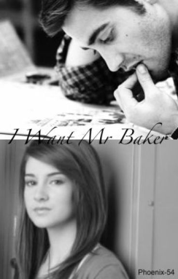 I Want Mr Baker