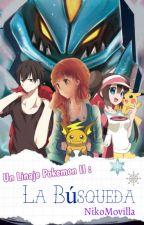 Un linaje Pokemon II: La busqueda by NikoMovilla