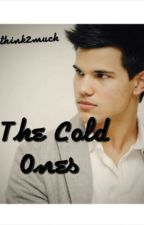 The Cold Ones → lautner by ithink2much