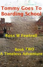 Tommy Goes to Boarding School by fewtr57