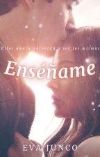 Enséñame © by evajnc__