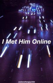 I Met Him Online // Malum by justanothergaychild