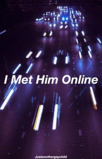 I Met Him Online // Malum