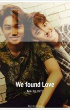 We Found Love by fireflyskylight