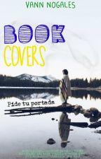 ||BookCovers|| - ||Pedidos Cerrados|| by VannNogales