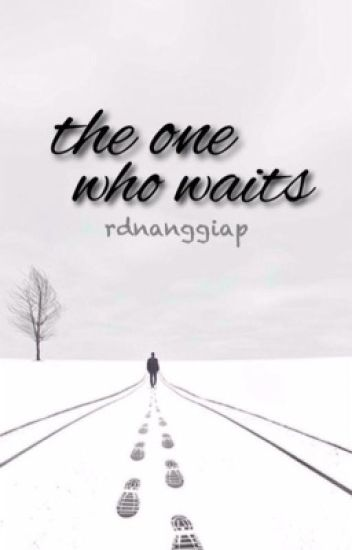 The One Who Waits