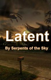 Latent (Completed) by Serpents-of-the-Sky
