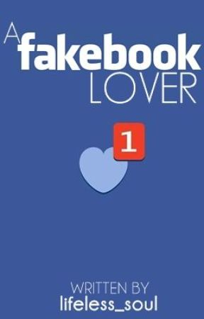 A Fakebook Lover by lifeless_soul