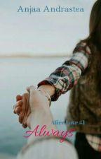 Always (Afire Love #1) by ganymeda26